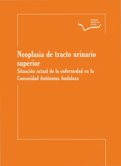 Libro_AAU_neoplasisas_tracto_urinario_superior_2012